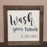 Wash your hands, ya filthy animal, bathroom decor, hand painted, funny bathroom art, funny sign, rustic wood sign, home decor