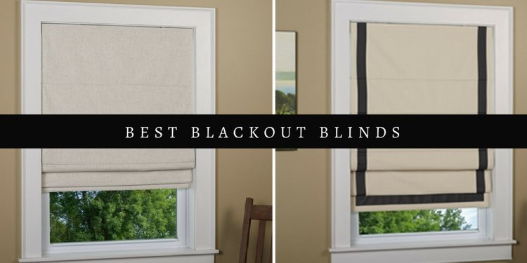 Top-11 Best Blackout Blinds 2020 - Reviews and Buying Gui