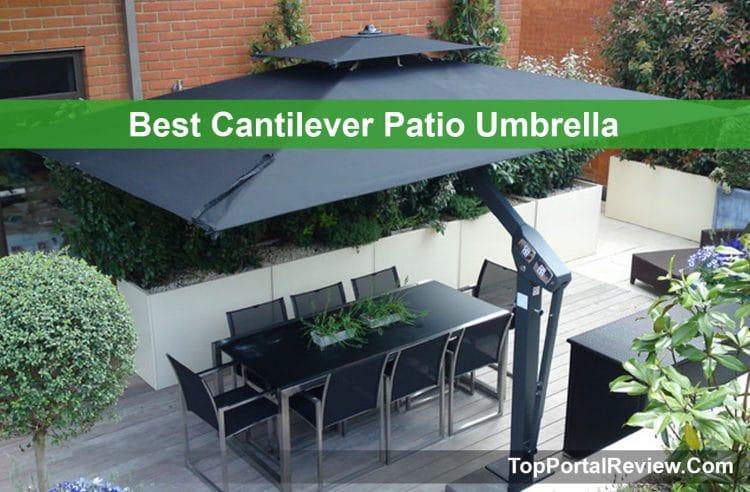 Top 10 Best Cantilever Patio Umbrellas - Review & Buyer's Guidelin