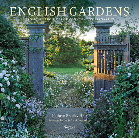 English Gardens: From the Archives of Country Life Magazine .